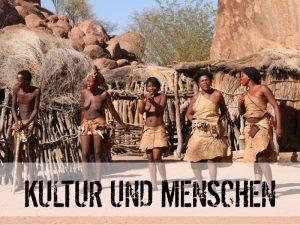 Kultur und Menschen in Namibia