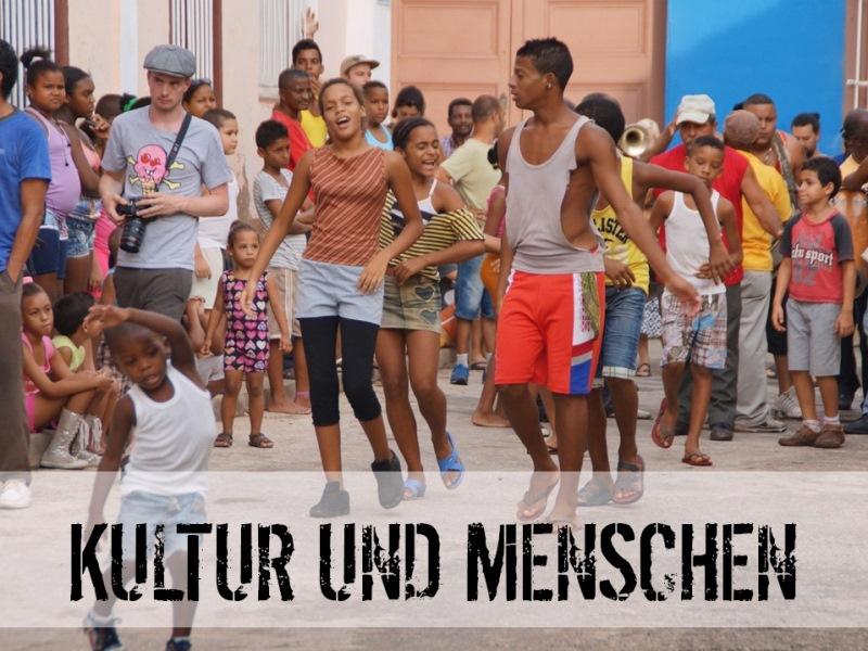 Kultur und Mensch in Kuba